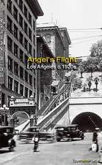 Angel's Flight c.1920, Los Angeles