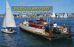 BALBOA ISLAND FERRY - Newport Harbor, California 1960s