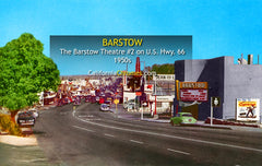 BARSTOW THEATRE #2 - Barstow, California 1950s
