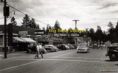 Big Bear Village, Big Bear c. 1940s