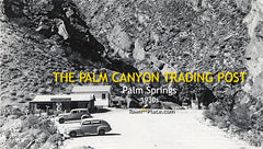 Palm Canyon Trading Post, Palm Springs, 1930s