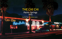 CHI CHI MIDNITE - Palm Springs, California