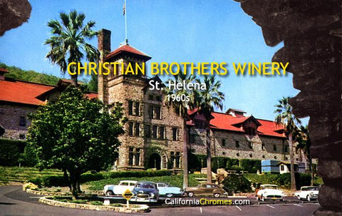 Christian Brothers Winery St. Helena, c.1960