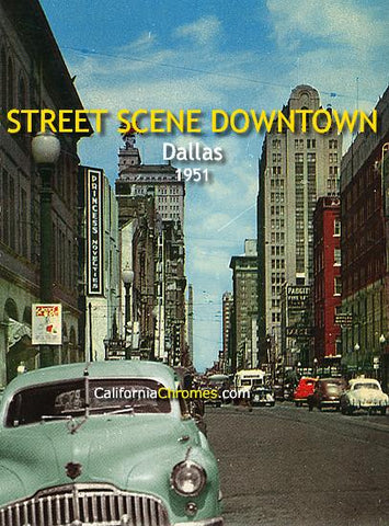 Street Scene Downtown Looking East Dallas, TX, 1951