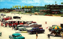 Life's a Beach Daytona Beach, c.1957