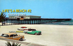 Life's a Beach #2 Daytona Beach, c.1957 (Promotion)