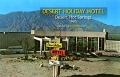 DESERT HOLIDAY MOTEL, Desert Hot Springs, California - 1950s
