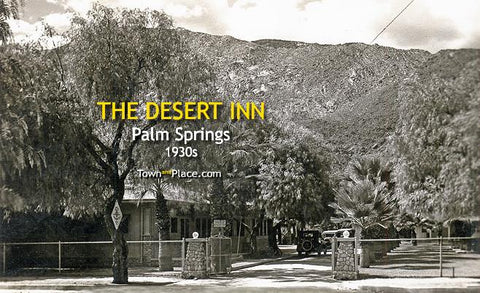 The Desert Inn, Palm Springs, 1930s