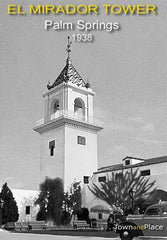 El Mirador Tower, Palm Springs, 1938