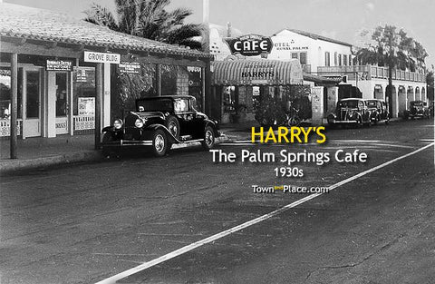 Harry's Palm Springs Cafe, Palm Springs, 1930s