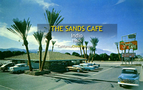 THE SANDS CAFE, Indio, California - 1960s