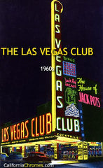 The Las Vegas Club c.1963