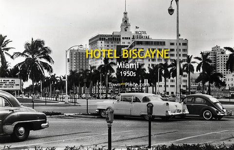 Hotel Biscayne, Miami, 1950s