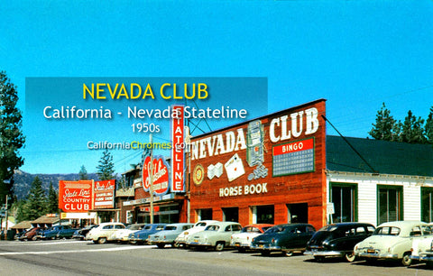 STATELINE NEVADA CLUB - Lake Tahoe, Nevada 1950s