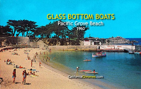 Glass Bottom Boats Pacific Grove Beach, 1960