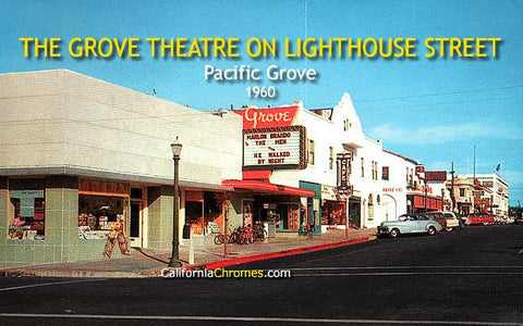 The Grove Theatre on Lighthouse St. Pacific Grove, 1960