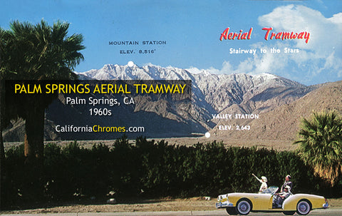 PALM SPRINGS AERIAL TRAMWAY - Palm Springs, CA 1960S