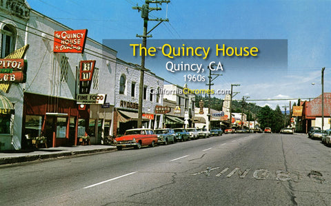 THE QUINCY HOUSE - QUINCY, California 1960s