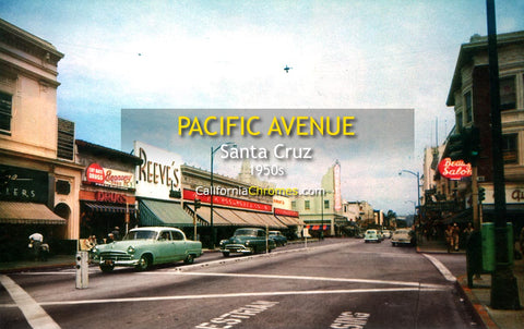 PACIFIC AVENUE - SANTA CRUZ, California 1950s