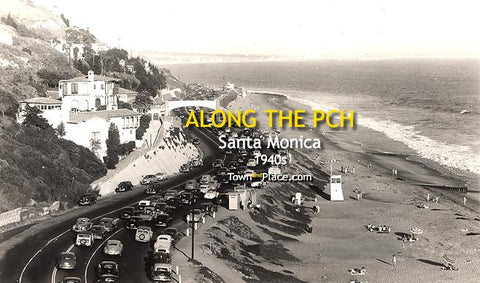 Along the PCH, Santa Monica c.1940s