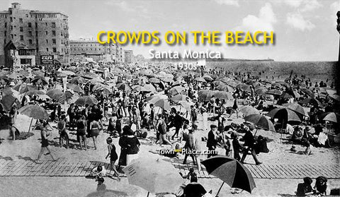 Crowds on the Beach, Santa Monica, 1930s