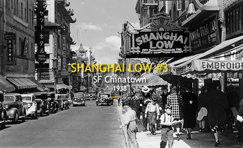 Shanghai Low #3, SF Chinatown, 1938