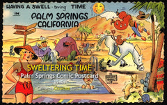 A SWELTERING TIME - Palm Springs, California