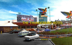 THE THUNDERBIRD HOTEL - Las Vegas, Nevada 1950s