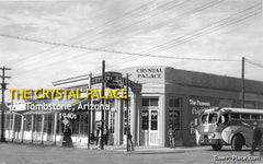 The Crystal Palace, Tombstone, Arizona, 1940s