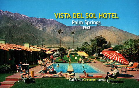 Vista Del Sol Hotel, Palm Springs 1962