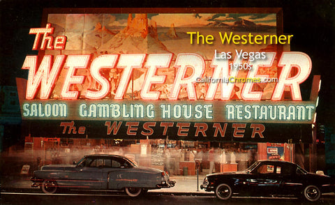 THE WESTERNER - Las Vegas, Nevada - 1950s