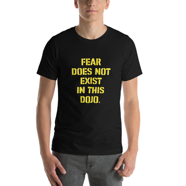 Camiseta de manga corta para hombre «Fear Does Exist In This Dojo»