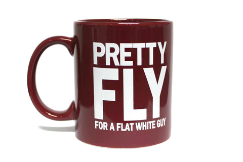 PRETTY FLY FOR A FLAT WHITE GUY
