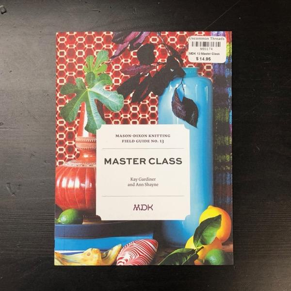 Modern Daily Knitting Field Guide 13: Master Class