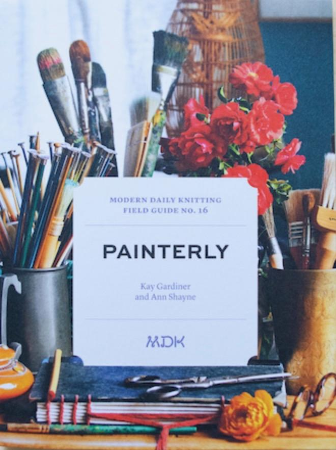 Modern Daily Knitting Field Guide 16: Painterly