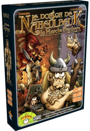 The Dungeon of Naheulbeuk - The Barbarian March (Extension)