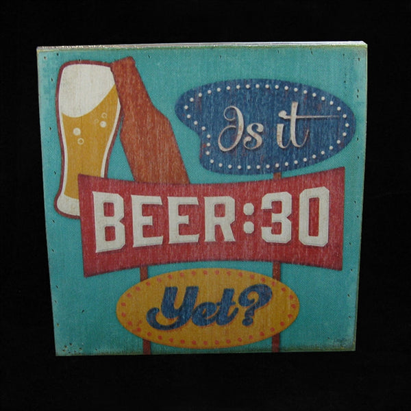 IS IT BEER:30 YET MAN CAVE SIGN