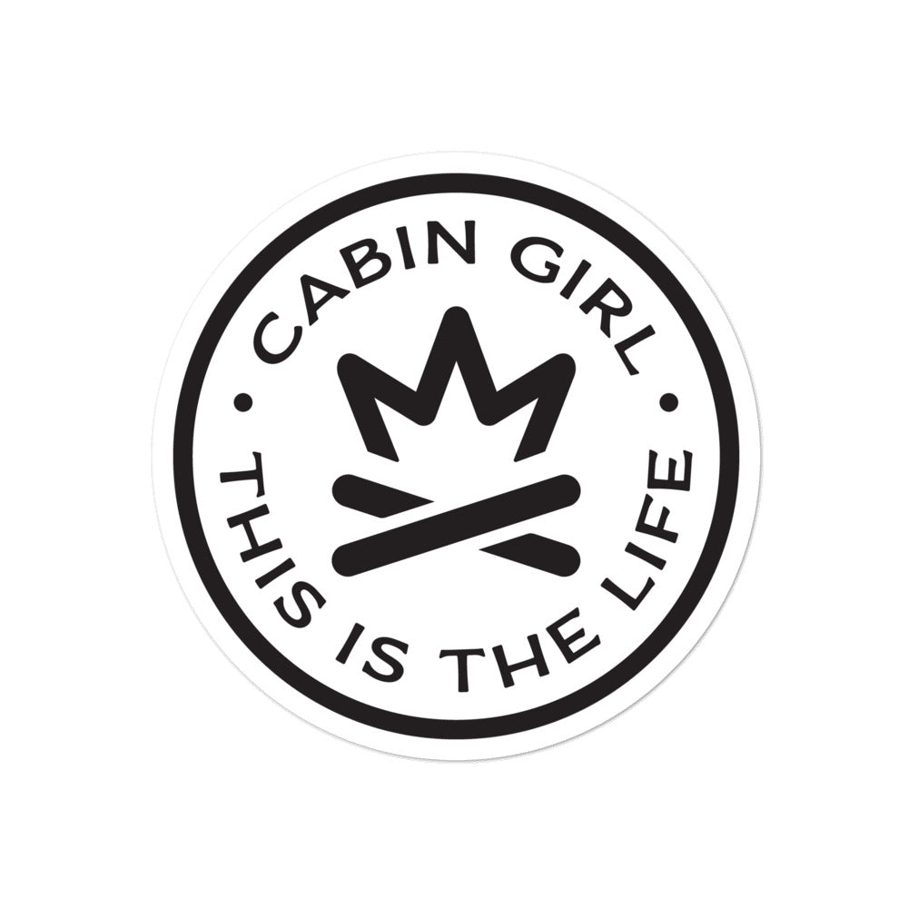 Cabin Girl - This is The Life - Bubble-free stickers