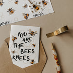 You Are The BEES Knees Greetings Card