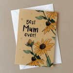 Best Mum Ever - Illustrated Sunflower Mother's Day Card