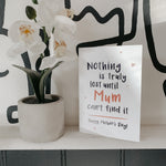 Nothing Is Truly Lost Until Mum Can't Find It - Mother's Day Card