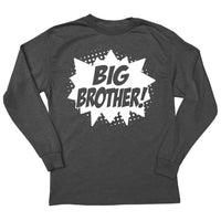 Superhero Big Brother! Long Sleeve T-Shirt
