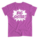 Superhero Big Sister! T-Shirt