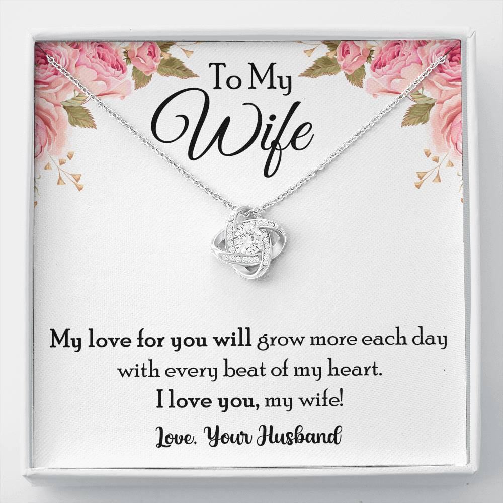 To My Wife My Love For You Will Grow More Love knot Necklace
