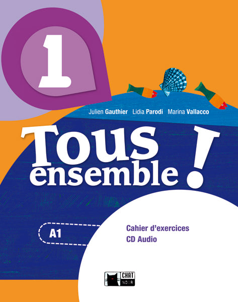 Tous Ensemble 1 Cahier D'exercises+Cd+Portfolio