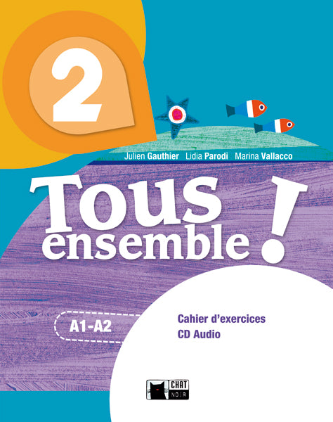 Tous Ensemble 2 Cahier D'exercises+Cd+Portfolio