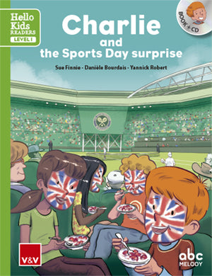 Charlie And The Sports Day Surprise (Hello Kids)