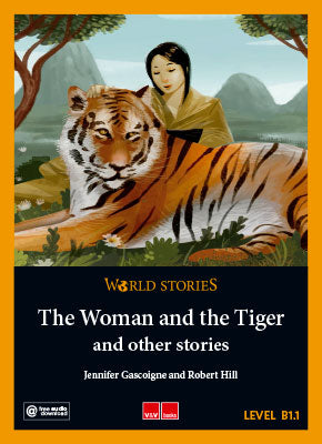 The Woman And The Tiger And Other Stories (B1.1)