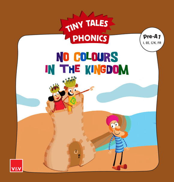 No Colours In The K. (Tiny Tales Phonics) Pre-A1