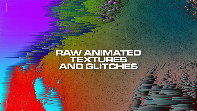 Raw Animated Textures & Glitches